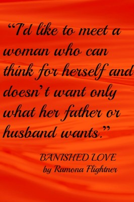 "Banished Love- ""I'd like to meet a woman"" quote"
