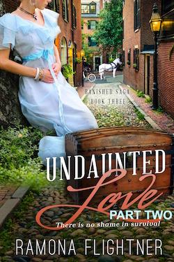 Undaunted: Part 2 by Ramona Flightner